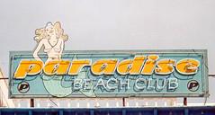 Paradise Beach-Club (micky the pixel) Tags: schild sign bar paradisebeachclub nixe mermaid neonreklame puertodelcarmen lanzarote kanarischeinseln spanien spain
