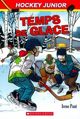 Temps de glace (Vernon Barford School Library) Tags: irenepunt irene punt ramónpérez ramón pérez ramon perez isabelleallard isabelle allard sports hockey calgary alberta canada team teams french français frenchlanguagematerials frenchlanguage lote languagesotherthanenglish vernon barford library libraries new recent book books read reading reads junior high middle vernonbarford fiction fictional novel novels paperback paperbacks softcover softcovers covers cover bookcover bookcovers 9781443149051