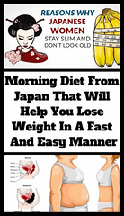 Morning Diet From Japan That Will Help You Lose Weight In A Fast And Easy Manner (healthylife2) Tags: morning diet from japan that will help you lose weight in a fast and easy manner