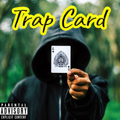 Trap Card (YUNGSHADE) Tags: rapper rap trap music musician album art cover new rappers soundcloud sound soundcloudrap soundcloudrapper artist boston underground auto tune radio spotify youtube youtuber funny lit cool awesome lean purple drank artsy cartoon photography fame song songs full mumble
