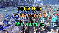 @@@ Total War Warhammer II (EmiyaMuljomdao) Tags: total war warhammer fantasy grand battle great fight combat strategy game massive field magic lore youtube youtuber