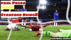 Paul Pogba ONE GOAL & ONE ASSIST vs CHELSEA | BEST MIDFIELDER in the WORLD? #CHEMUN (triettan.tran) Tags: paul pogba one goal assist vs chelsea | best midfielder world chemun