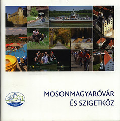 Mosonmagyaróvár és Szigetköz; 2017_1, Győr-Moson-Sopron co., Hungary (World Travel library - The Collection) Tags: mosonmagyaróvár szigetköz 2017 mosaic mozaik travelbrochurefrontcover frontcover győrmosonsopron hungary ungarn magyarország travel center worldtravellib holidays tourism trip vacation papers photos photo photography picture image collectible collectors collection sammlung recueil collezione assortimento colección ads online gallery galeria touristik touristische broschyr esite catálogo folheto folleto брошюра broşür documents dokument