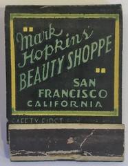 MARK HOPKINS' BEAUTY SHOP SAN FRANCISCO CALIF (ussiwojima) Tags: markhopkins beautyshoppe markhopkinsbeautyshoppe hotel sanfrancisco california advertising matchbook matchcover