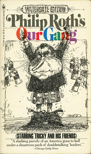Our Gang, by Philip Roth