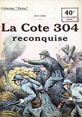 Collection Patrie - (65) - La Cote 304 Reconquise (HCLM) Tags: 19141918 1418 wwi poilus guerre première mondiale militaire soldats