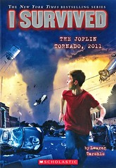 I Survived the Joplin Tornado, 2011 (Vernon Barford School Library) Tags: laurentarshis lauren tarshis scottdawson scott dawson isurvived series 12 twelve survival adventurefiction adventurestories adventure adventures history historical historicalfiction fiction tornadoes tornado naturaldisaster naturaldisasters brothers stormchasers storms weather joplin missouri 2011 vernon barford library libraries new recent book books read reading reads junior high middle school vernonbarford paperback paperbacks softcover softcovers covers cover bookcover bookcovers 9780545658485 novel novels