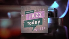 Jazz Today - Vol.117 (Full Album) (Lounge Sensation TV) Tags: jazz music chill lounge blues soul youtube sensation tv
