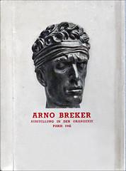 Catalogue allemand de l'exposition Arno Breker à l'Orangerie à Paris en 1942 (dalbera) Tags: dalbera paris orangerie artnationalsocialiste france exposition occupation arnobreker