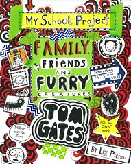 Family, Friends and Furry Creatures (Vernon Barford School Library) Tags: lizpichon liz pichon tomgates tom gates series 12 twelve humor humour humorous realisticfiction familytree familytrees geneology school schools project projects schoolproject schoolprojects vernon barford library libraries new recent book books read reading reads junior high middle vernonbarford fiction fictional novel novels paperback paperbacks softcover softcovers covers cover bookcover bookcovers 9781443148269