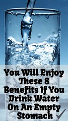 You Will Enjoy These 8 Benefits If You Drink Water On An Empty Stomach (healthylife2) Tags: you will enjoy these 8 benefits if drink water on an empty stomach