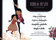 Koreai mesék gyerekeknek. (Korean tales for children), 2016, South Korea (hungarian lang.) (World Travel library - The Collection) Tags: tales illustration 2016 frontcover korea southkorea brochure worldtravellibrary worldtravellib papers prospekt catalogue katalog picture image collectible collectors collection sammlung recueil collezione assortimento colección ads gallery galeria documents dokument broschyr esite catálogo folheto folleto брошюра broşür