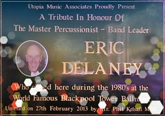 Tribute to Eric Delaney - Blackpool Tower Ballroom (FotoFling Scotland) Tags: ballroom bandleader blackpool blackpooltower ericdelaney flickr plaque