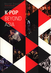 Korean Culture No.2 K-Pop Beyond Asia; 2015_1, book, South Korea (World Travel library - The Collection) Tags: koreanculture guide 2015 people book buch könyv libre livro travelbrochurefrontcover frontcover korea southkorea brochure travel library center worldtravellib holidays trip vacation papers prospekt catalogue katalog photos photo photography picture image collectible collectors collection sammlung recueil collezione assortimento colección ads gallery galeria touristik touristische documents dokument broschyr esite catálogo folheto folleto брошюра broşür