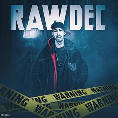 RAWDEC (hierogfx) Tags: graphic design designer mixtape cover art freelance gfx music rap hip hop artwork new
