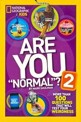 """Are You """"Normal""""? 2 (Vernon Barford School Library) Tags: markshulman mark shulman normal individuality questionsandanswers activities questions answers survey surveys vernon barford library libraries new recent book books read reading reads junior high middle school vernonbarford nonfiction paperback paperbacks softcover softcovers covers cover bookcover bookcovers nationalgeographic national geographic society nationalgeographicsociety nationalgeographickids kids kid 9781426313707 2 two series areyounormal normalcy"""