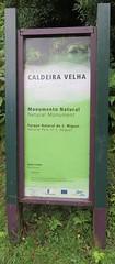 Caldeira Velha Sign (São Miguel, Açores) (courthouselover) Tags: portugal p portugueserepublic repúblicaportuguesa macaronesia europe europa europeanunion evropskáunie europeseunie unioneuropéenne europäischeunion európaiunió unioneeuropea uniaeuropejska uniuneaeuropeană európskaúnia evropskaunija azores açores autonomousregionoftheazores regiãoautónomadosaçores sãomiguel sãomiguelisland reservanaturaldeáguadepau naturalparks