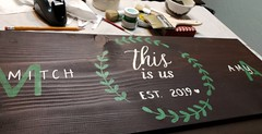 Wedding Gift (MDawny72) Tags: thisisus stencil typography fusionmineralpaint fusion paint painted ilovepainting creative create mycreations art artsy myart mydiy diygifts diy diysigns wedding 2019inphotos march signage sign woodsigns heresyoursign