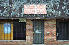 Club 2000 Blues Club -- Clarksdale, Mississippi (forestforthetress) Tags: clarksdale mississippi bluesmusic deltablues sign letters text message building omot nikon outdoor color bar tavern restaurant culture south unlimitedphotos