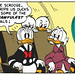 Uncle Scrooge, you rope us ducks into the goshawfulest deals!