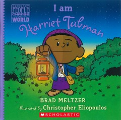 I am Harriet Tubman (Vernon Barford School Library) Tags: bradmeltzer brad meltzer christophereliopoulos christopher eliopoulos ordinarypeoplechangetheworld ordinarypeople changetheworld ordinary people change world biography biographies biographical inspiration inspirational vernon barford library libraries new recent book books read reading reads junior high middle school vernonbarford nonfiction paperback paperbacks softcover softcovers covers cover bookcover bookcovers readinglevel grade3 rl3 harriettubman harriet tubman slaves slavery unitedstates africanamericans africanamericanwomen women freedom undergroundrailroad history historical historic quick quickread quickreads qr 9781338541168