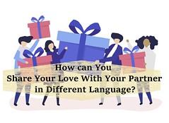 How can You Share Your Love With Your Partner in Different Language? (nehajrastogi) Tags: avatar birthday bow box celebrate celebration character christmas colleague coworker exchange festival festive friend gift give graphic greeting illustrated illustration isolated isolatedonwhite love meeting newyear people present receive relationship ribbon seasonal send sharing valentines vector whitebackground xmas