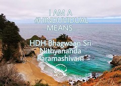 Message from the Avatar! @nithyanandaswami - I AM A HINDUVIDUAL MEANS WHAT EVER BEST GIFTS LIKE KNOWLEDGE, NON VIOLENT LIFESTYLE, WAY OF BLISSFUL CO-EXISTENSE, SCIENCE OF ENLIGHTENMENT AND CREATING ENLIGHTENMENT ECO SYSTEMS HINDUISM OFFERS TO THE WORLD, T (sri.sadyojata) Tags: enlightenment consciousness awakening integrity responsibility enriching authenticity transformation yoga meditation