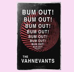 DES MOINES IS NOT BORING - The Vahnevants: Bum Out! (iowamusicshowcase) Tags: iowa music bands singers artists midwest