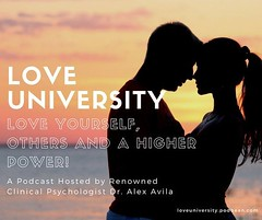 loveuniversity.podbean.com |  Love University | Love Yourself, Others and A Higher Power! (loveuniversityalex) Tags: love university podcast yourself