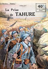 Collection Patrie - (9) - La Prise de Tahure (HCLM) Tags: 19141918 1418 wwi poilus guerre première mondiale soldats armée militaire