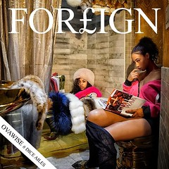Ova Wise – Foreign ft. Dice Ailes (Loadedng) Tags: loadedngco loadedng ghana music dice ailes foreign ova wise