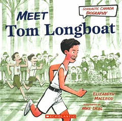 Meet Tom Longboat (Vernon Barford School Library) Tags: elizabethmacleod elizabeth macleod mikedeas mike deas tomlongboat tom longboat biography biographical runners sports athletes onondaga indigenous fnmi firstnations nativepeople nativepeoples native aboriginal vernon barford library libraries new recent book books read reading reads junior high middle school vernonbarford nonfiction paperback paperbacks softcover softcovers covers cover bookcover bookcovers 9781443113977