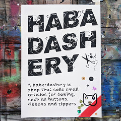 Habadashery (id-iom) Tags: habadashery habadasher buttons sewing art text font sansforgetica why modern contemporary