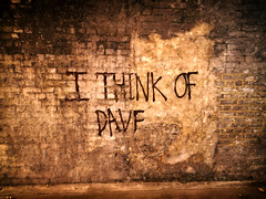 """I THINK OF DAVE"" (-Mark Bean-) Tags: graffiti windsor ink sepia text art streetwords bricks wall drip urban decay plaster carpark dave think mural tunnel underpass walkway pavement sidewalk"