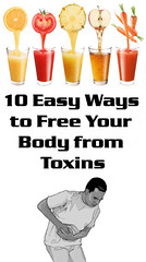 10 Easy Ways to Free Your Body from Toxins (healthylife2) Tags: 10 easy ways free your body from toxins