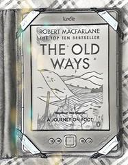 Books of 2019 7: The Old Ways (The original SimonB) Tags: books reading april 2019 kindle