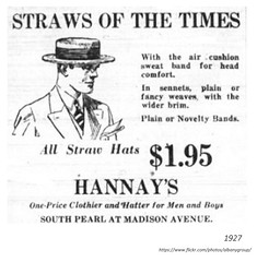 1927  Hannay's men's clothing store  straw hat ad   South Pearl and Madison (albany group archive) Tags: 1920s old albany ny vintage photos picture photo photograph history historic historical