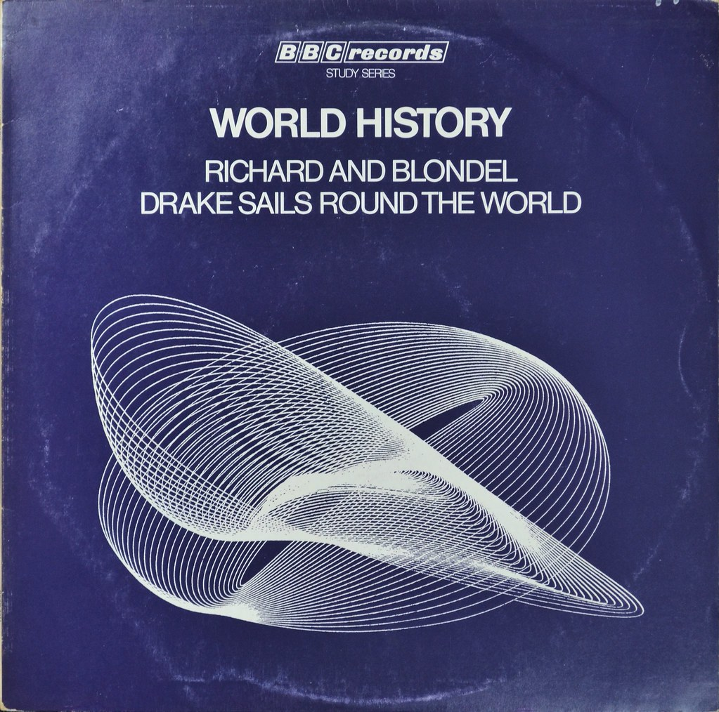 RESR 20 World History: Richard and Blondel/Drake sails the World Unknown from the BBC albums - Records and Tapes library