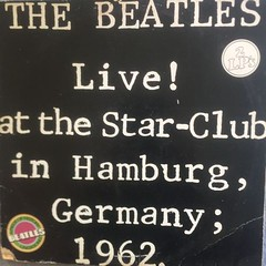 Beatles - Live! at the Star Club in Hamburg Germany 1962. (vinyllpnetherland) Tags: fats domino overleden beste gitaarsolo elpee kopen ac dc david cassidy gitarist vinylvinyl joop oonk lynyrd skynyrd vliegtuigongeluk mark clark band golden earring eight miles high rhapsody betekenis 2e hands lp lps
