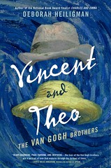 Vincent and Theo:  the van Gogh Brothers (Vernon Barford School Library) Tags: deborahheiligman deborah heiligman vincentvangogh theovangogh vincent theo vangogh biography biographies biographical brothers siblings family netherlands painters artists art europe relationship vernon barford library libraries new recent book books read reading reads junior high middle school nonfiction hardcover hard cover hardcovers covers bookcover bookcovers 9780805093391